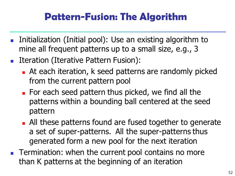 Pattern-Fusion: The Algorithm