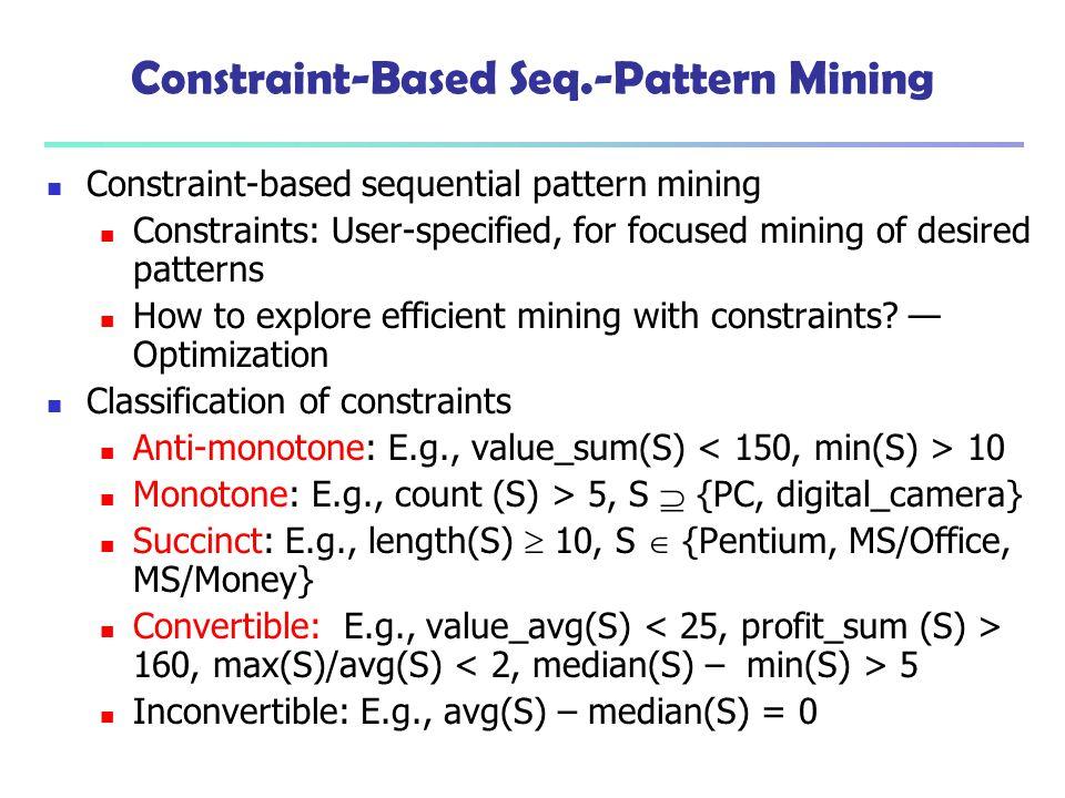 Constraint-Based Seq.-Pattern Mining