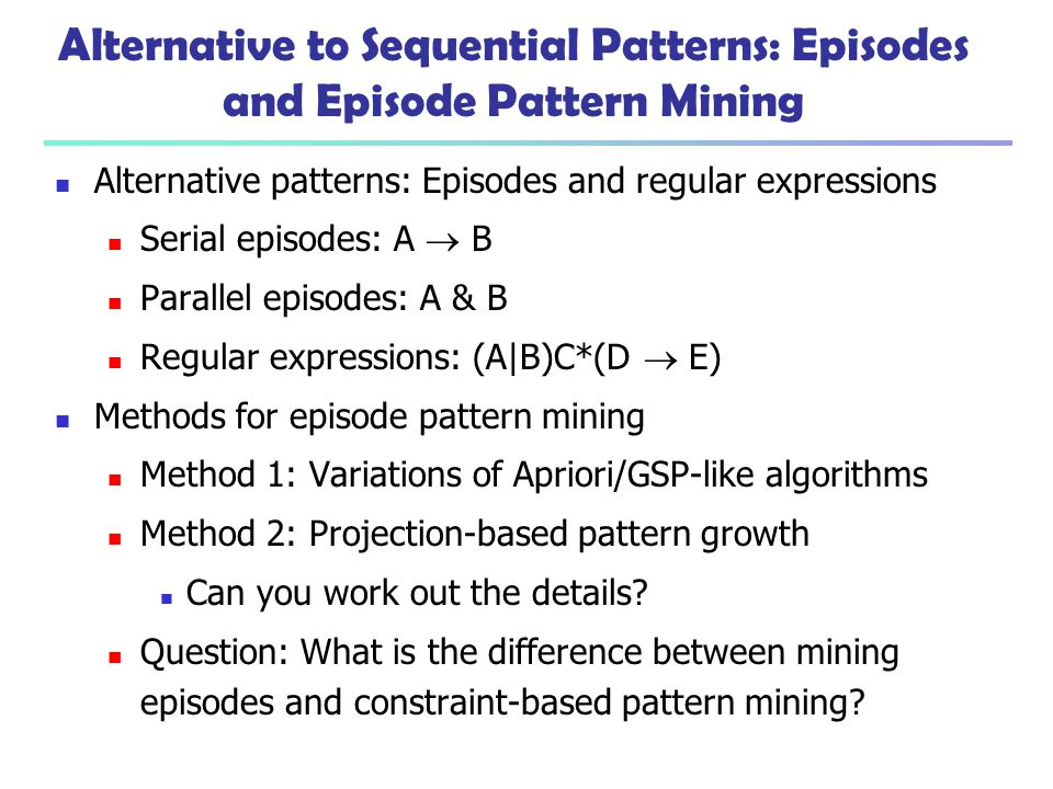 Alternative to Sequential Patterns: Episodes and Episode Pattern Mining