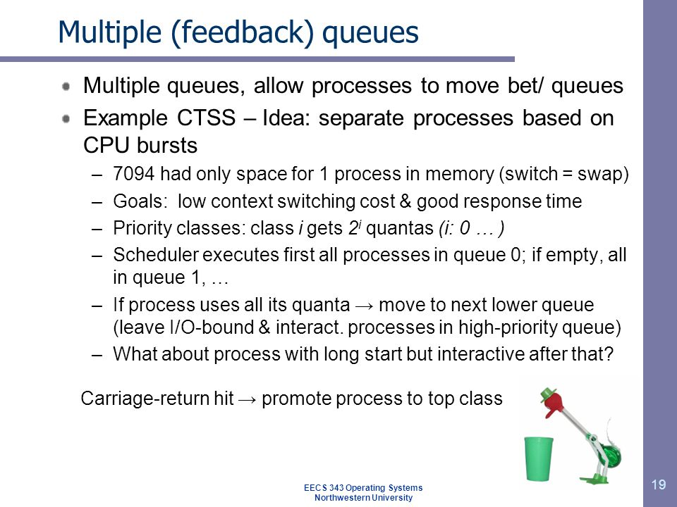 Multiple (feedback) queues
