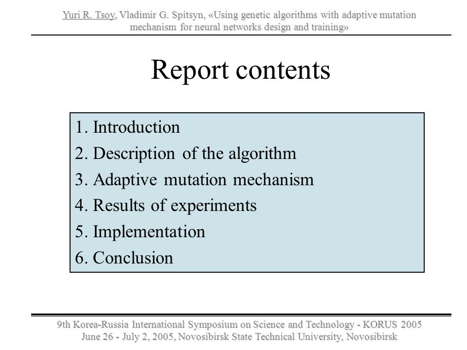 Report contents 1. Introduction 2. Description of the algorithm