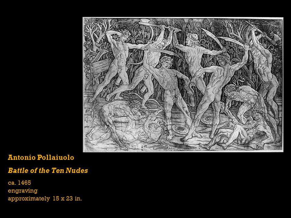 Antonio Pollaiuolo Battle of the Ten Nudes