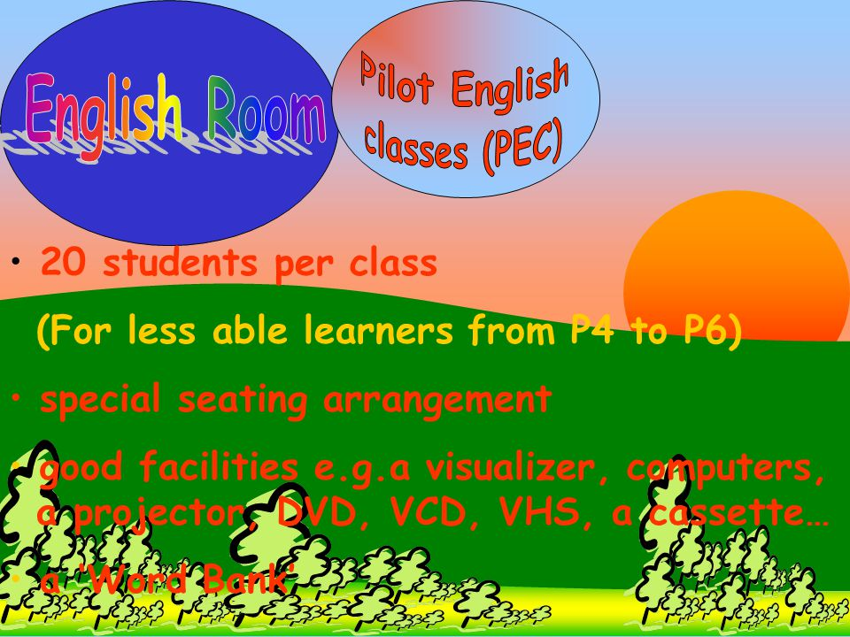 Pilot English English Room classes (PEC)