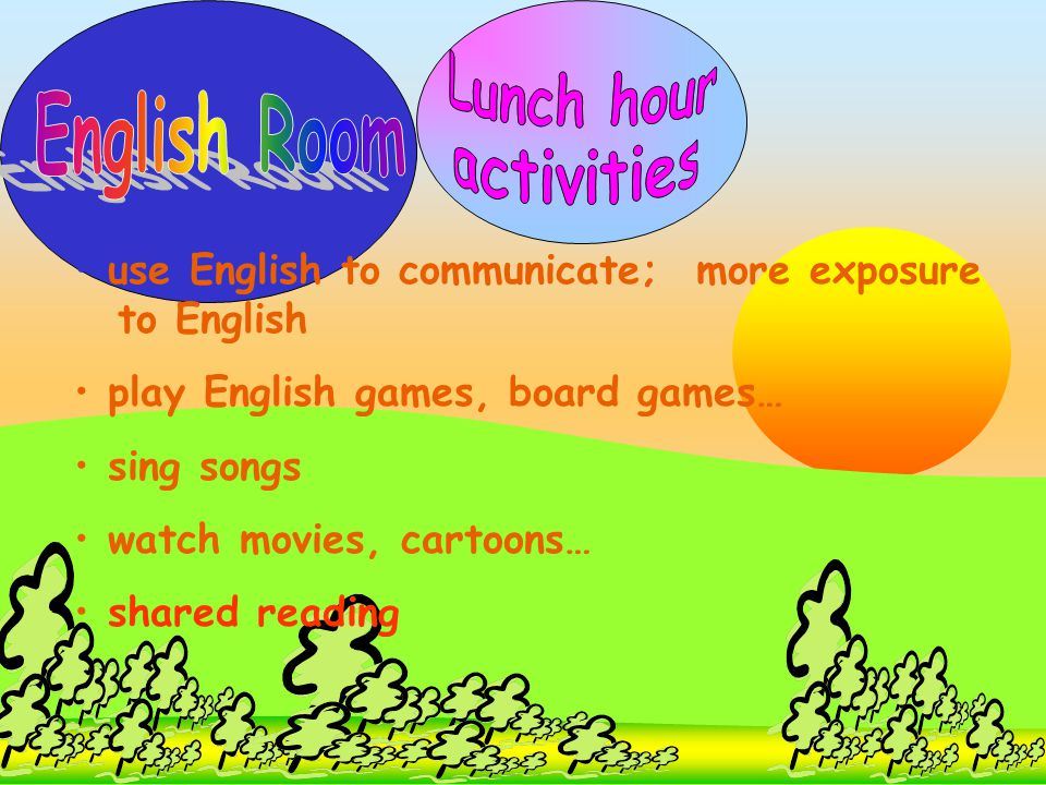 Lunch hour English Room activities