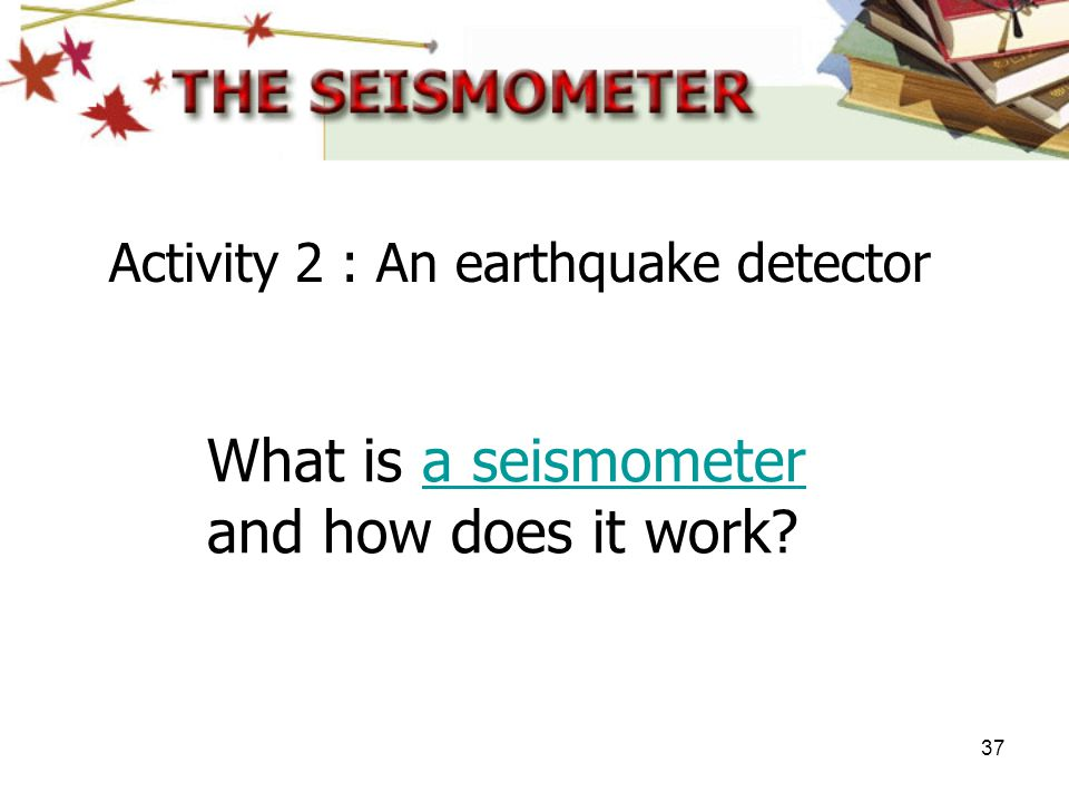 What is a seismometer and how does it work