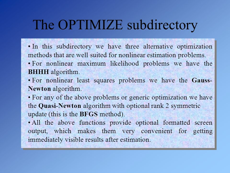 The OPTIMIZE subdirectory