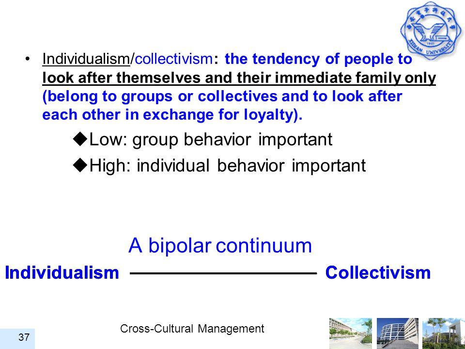 A bipolar continuum Low: group behavior important