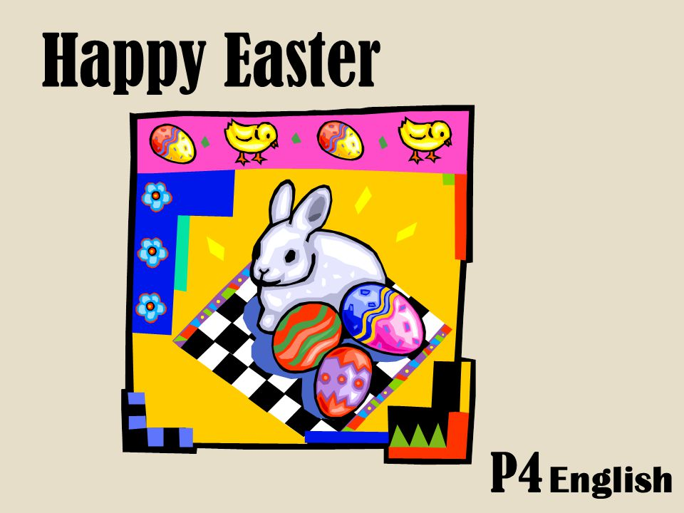 Happy Easter P4 English