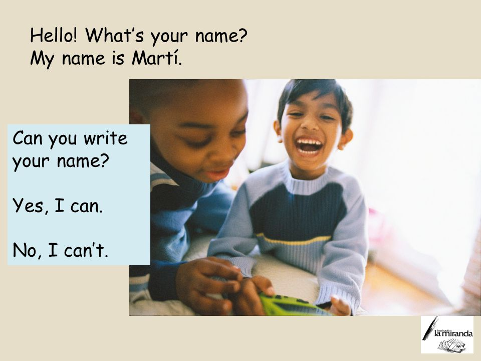 Hello! What's your name My name is Martí.