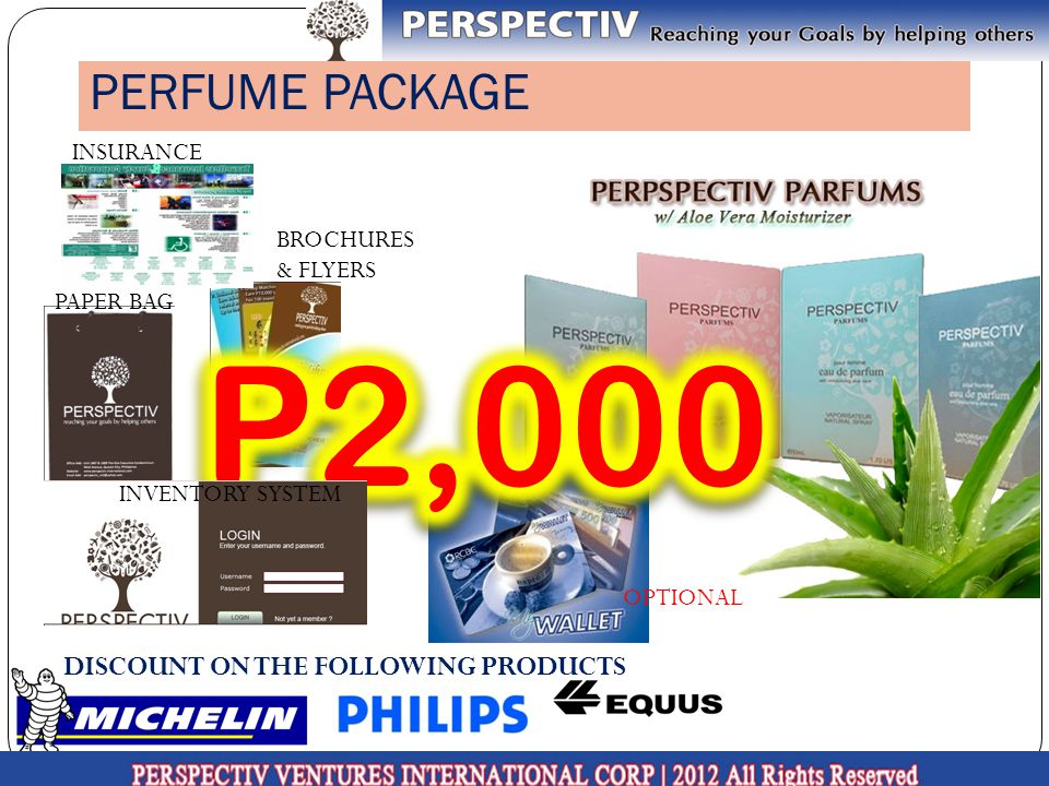 P2,000 PERFUME PACKAGE DISCOUNT ON THE FOLLOWING PRODUCTS INSURANCE