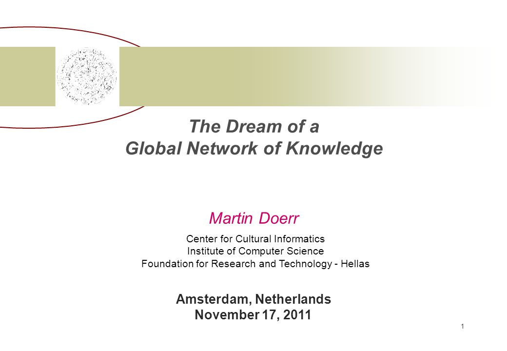 The Dream of a Global Network of Knowledge