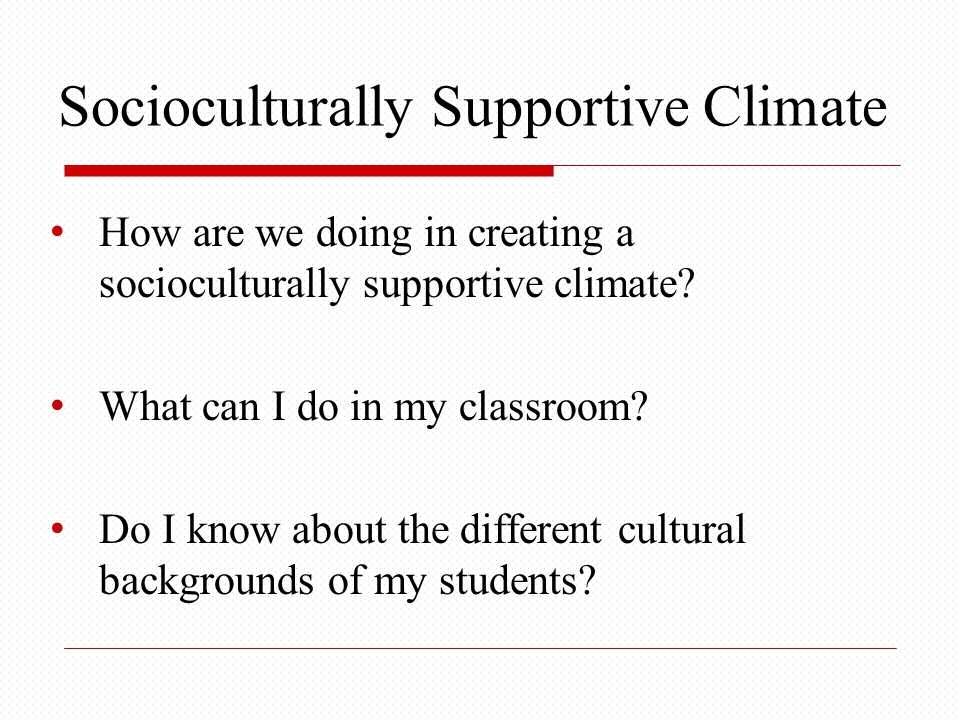 Socioculturally Supportive Climate