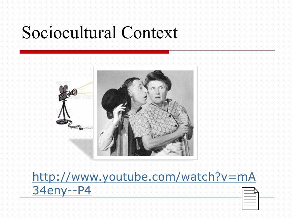 Sociocultural Context