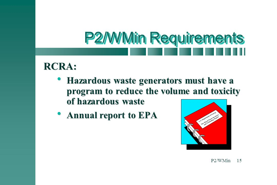 P2/WMin Requirements RCRA: