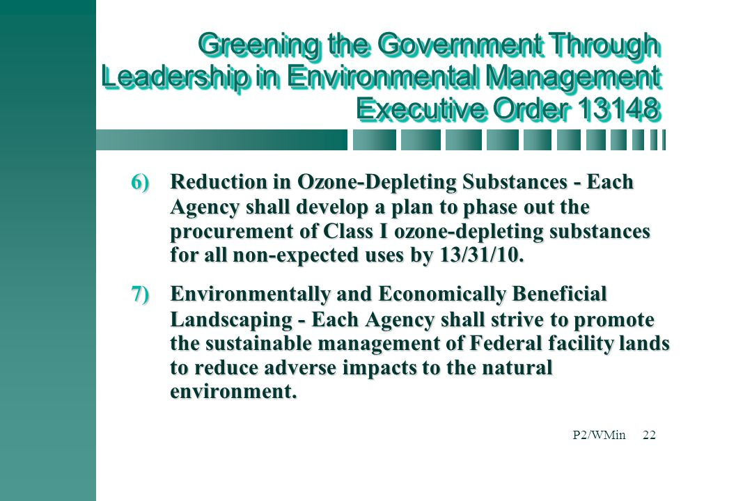 Greening the Government Through Leadership in Environmental Management Executive Order 13148