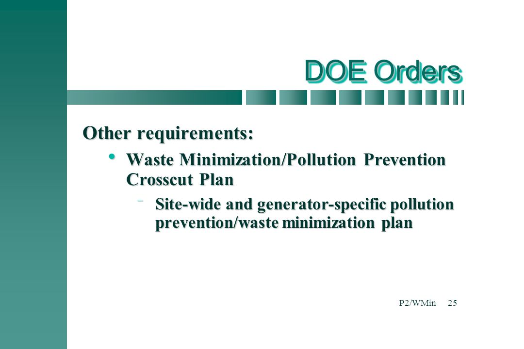 DOE Orders Other requirements: