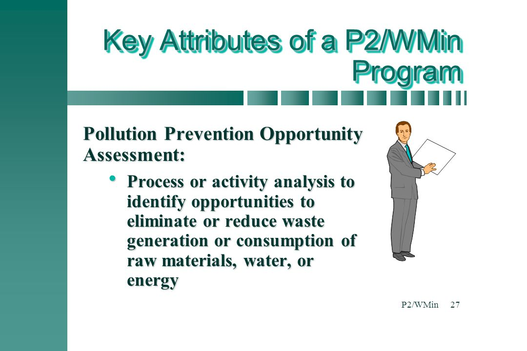 Key Attributes of a P2/WMin Program