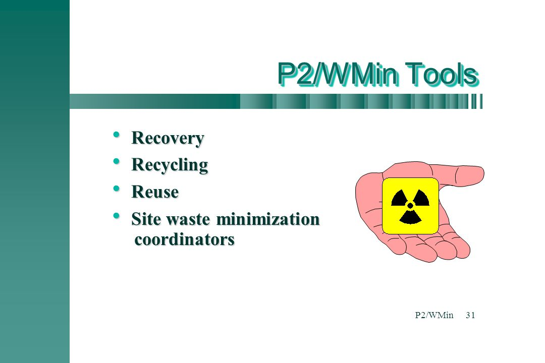 P2/WMin Tools Recovery Recycling Reuse