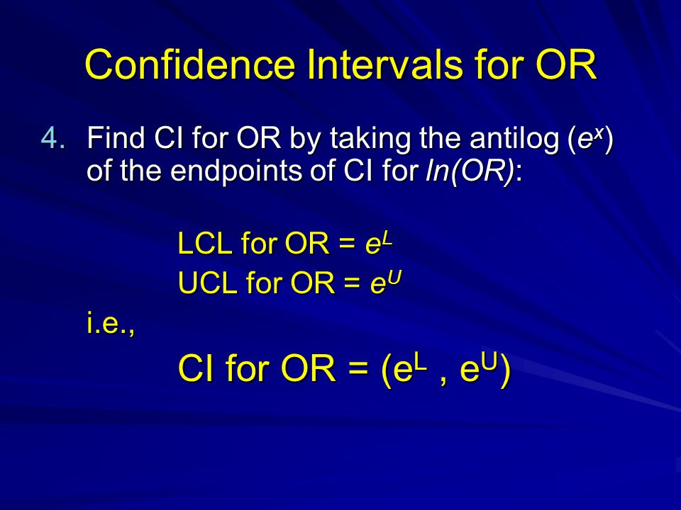 Confidence Intervals for OR