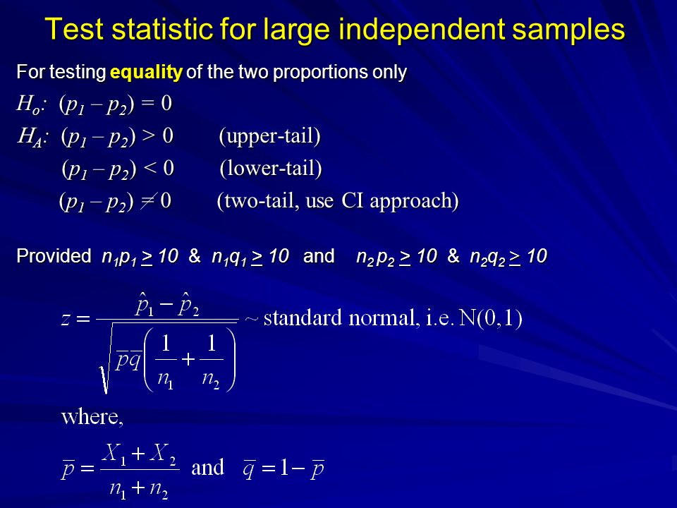 Test statistic for large independent samples