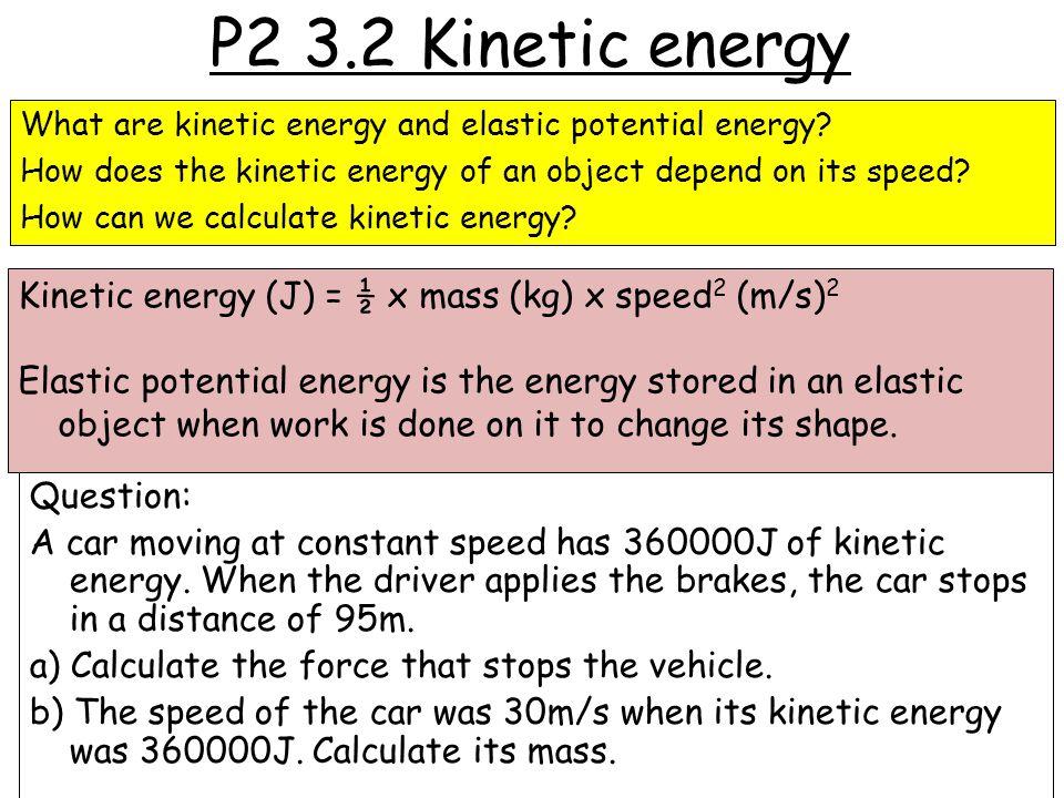 P2 3.2 Kinetic energy