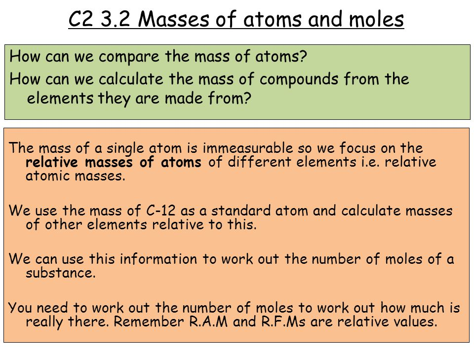 C2 3.2 Masses of atoms and moles
