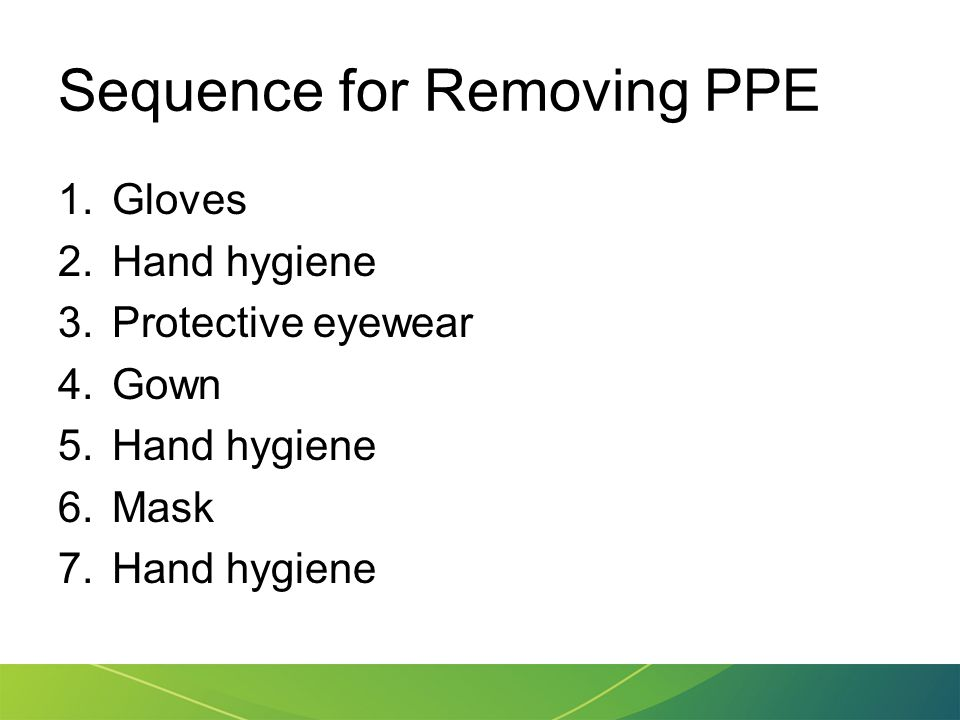 Sequence for Removing PPE