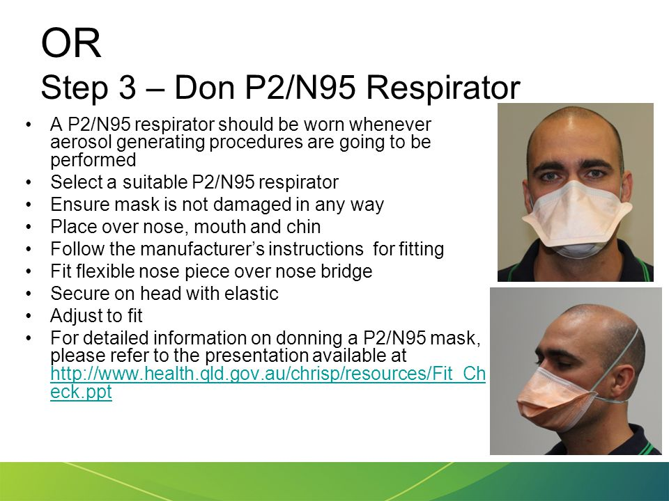 OR Step 3 – Don P2/N95 Respirator