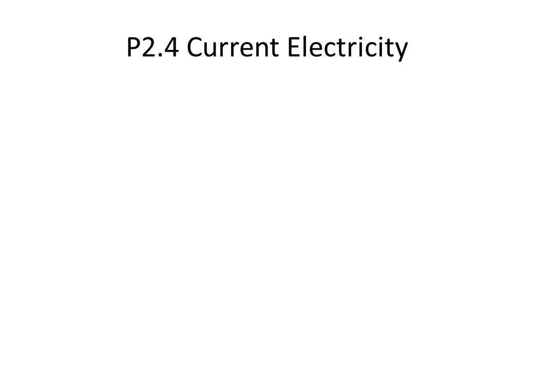 P2.4 Current Electricity