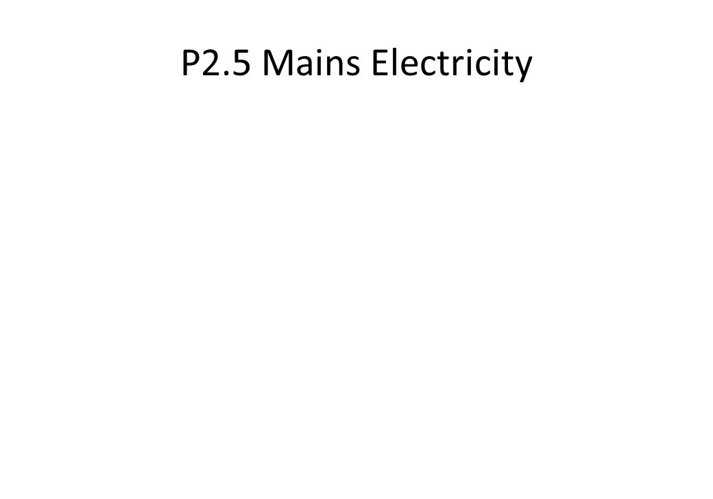 P2.5 Mains Electricity