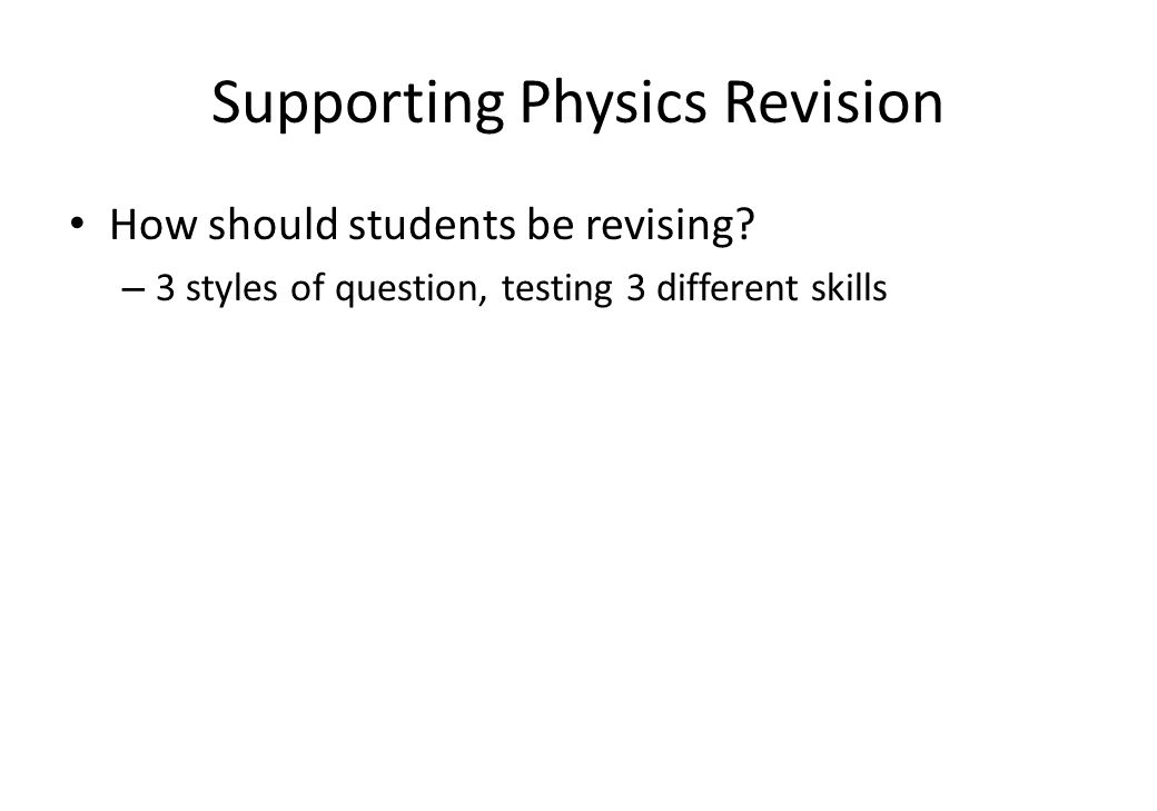 Supporting Physics Revision