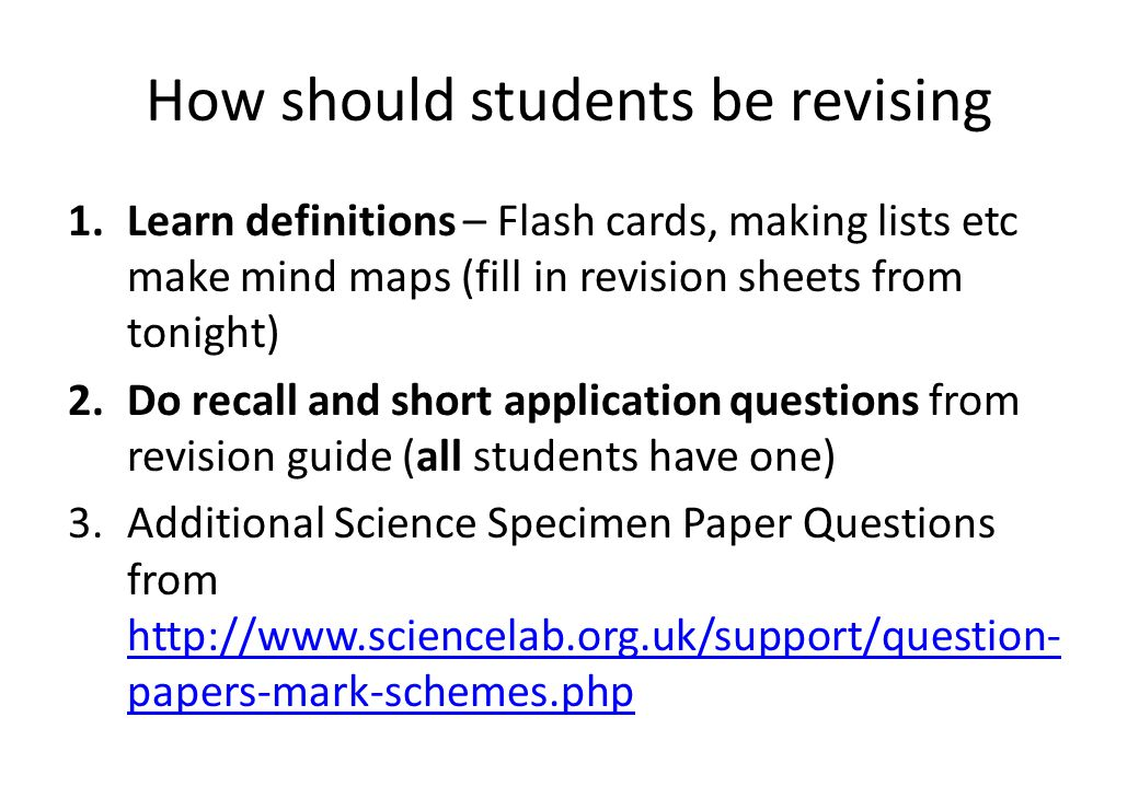 How should students be revising