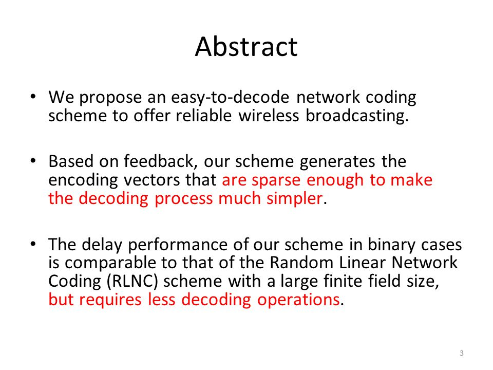 Abstract We propose an easy-to-decode network coding scheme to offer reliable wireless broadcasting.