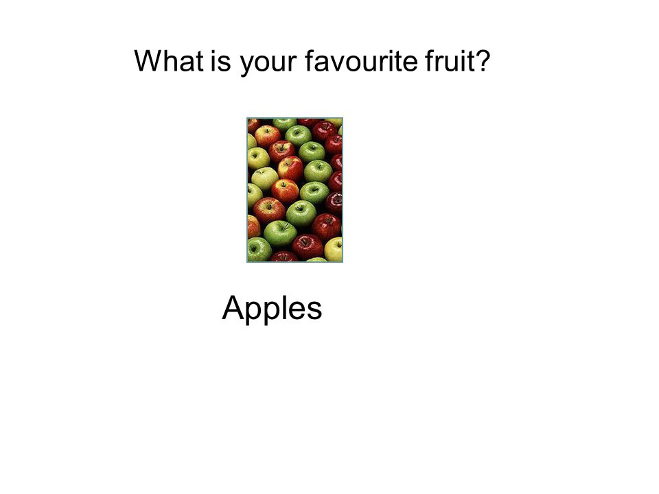 What is your favourite fruit
