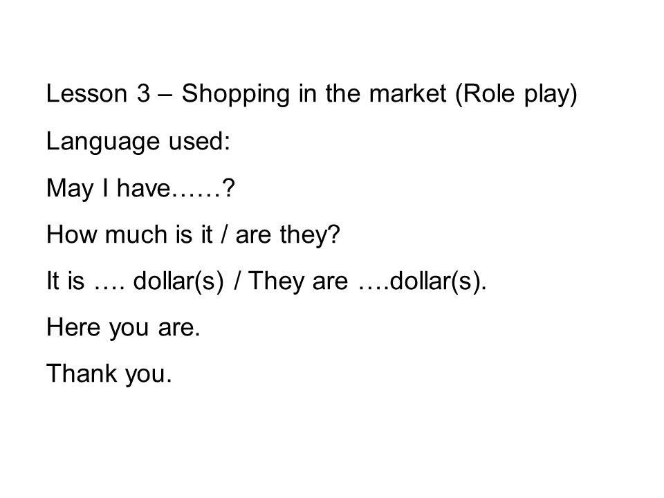 Lesson 3 – Shopping in the market (Role play)