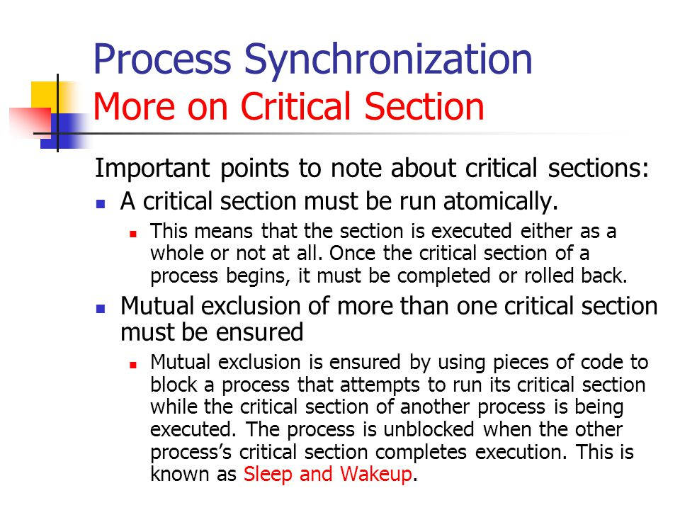 Process Synchronization More on Critical Section