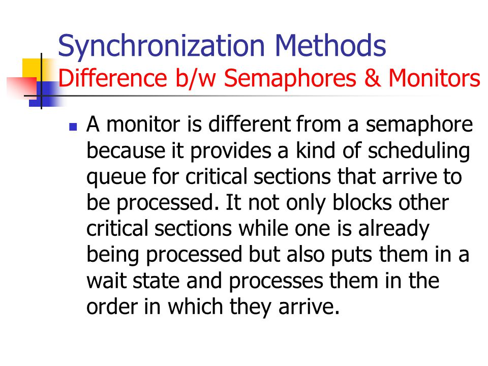 Synchronization Methods Difference b/w Semaphores & Monitors