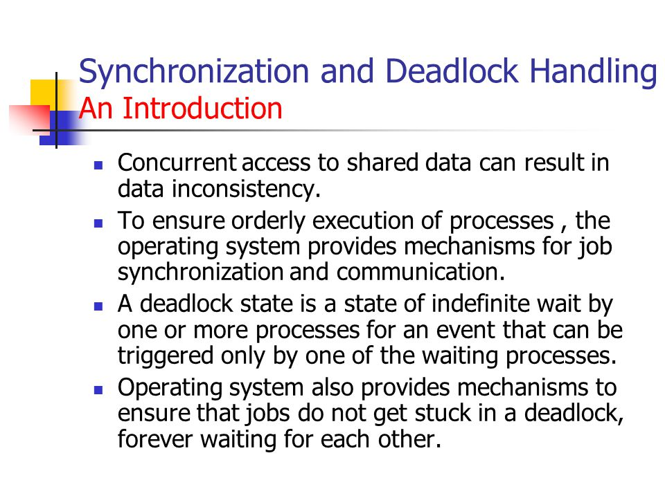 Synchronization and Deadlock Handling An Introduction