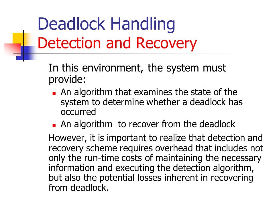Deadlock Handling Detection and Recovery