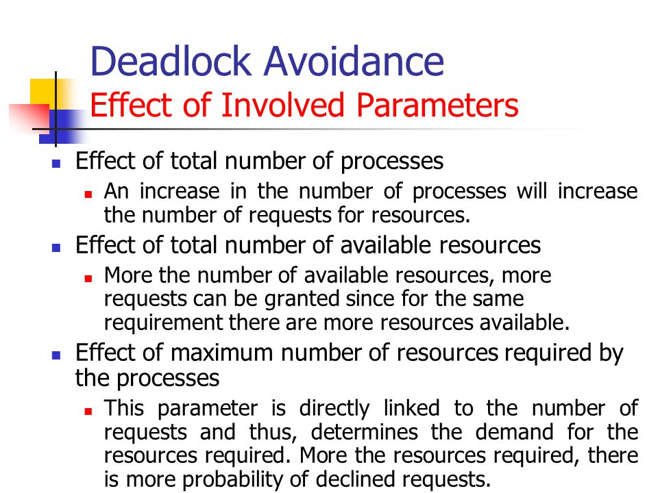 Deadlock Avoidance Effect of Involved Parameters