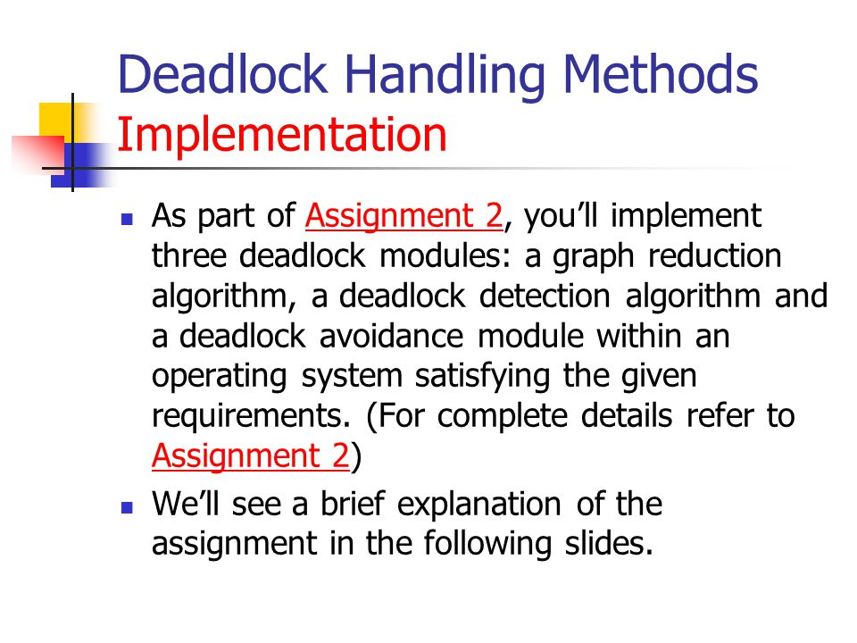 Deadlock Handling Methods Implementation