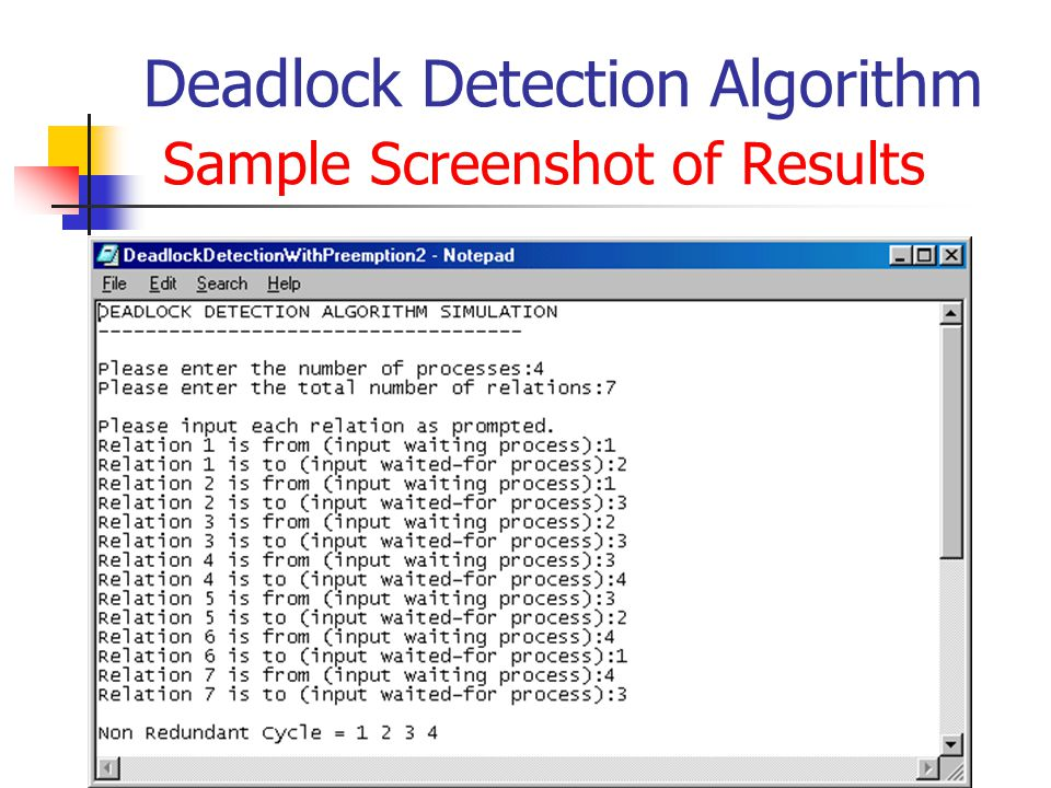Deadlock Detection Algorithm Sample Screenshot of Results