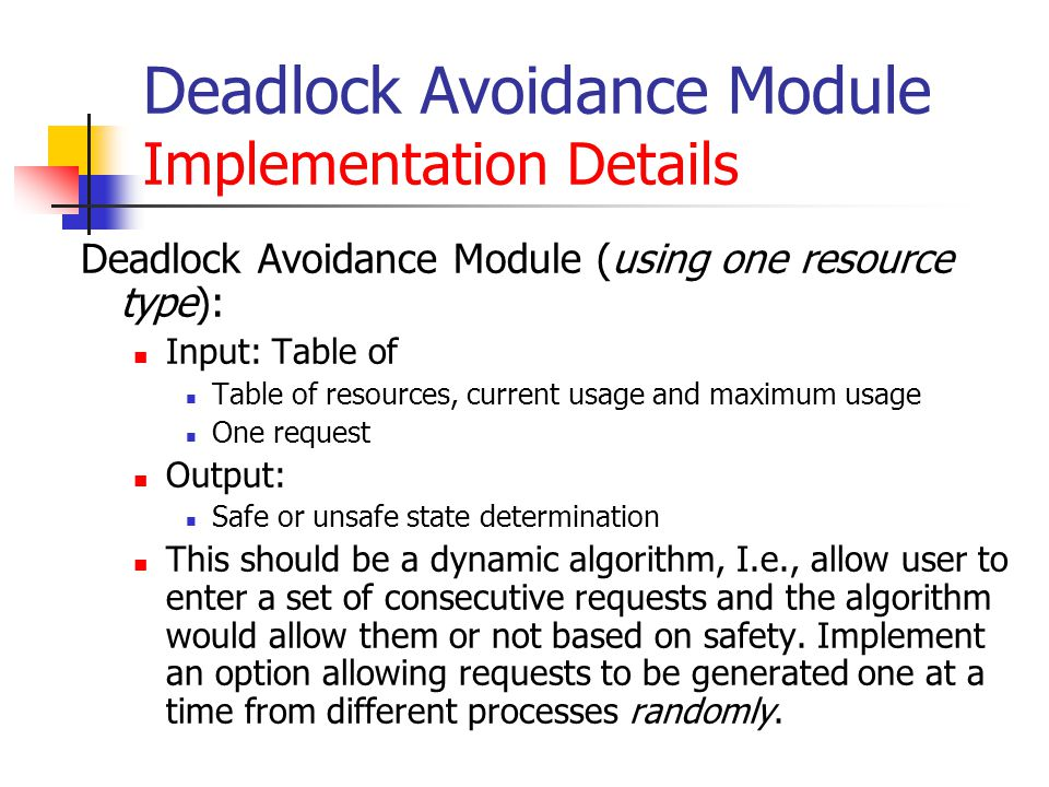 Deadlock Avoidance Module Implementation Details