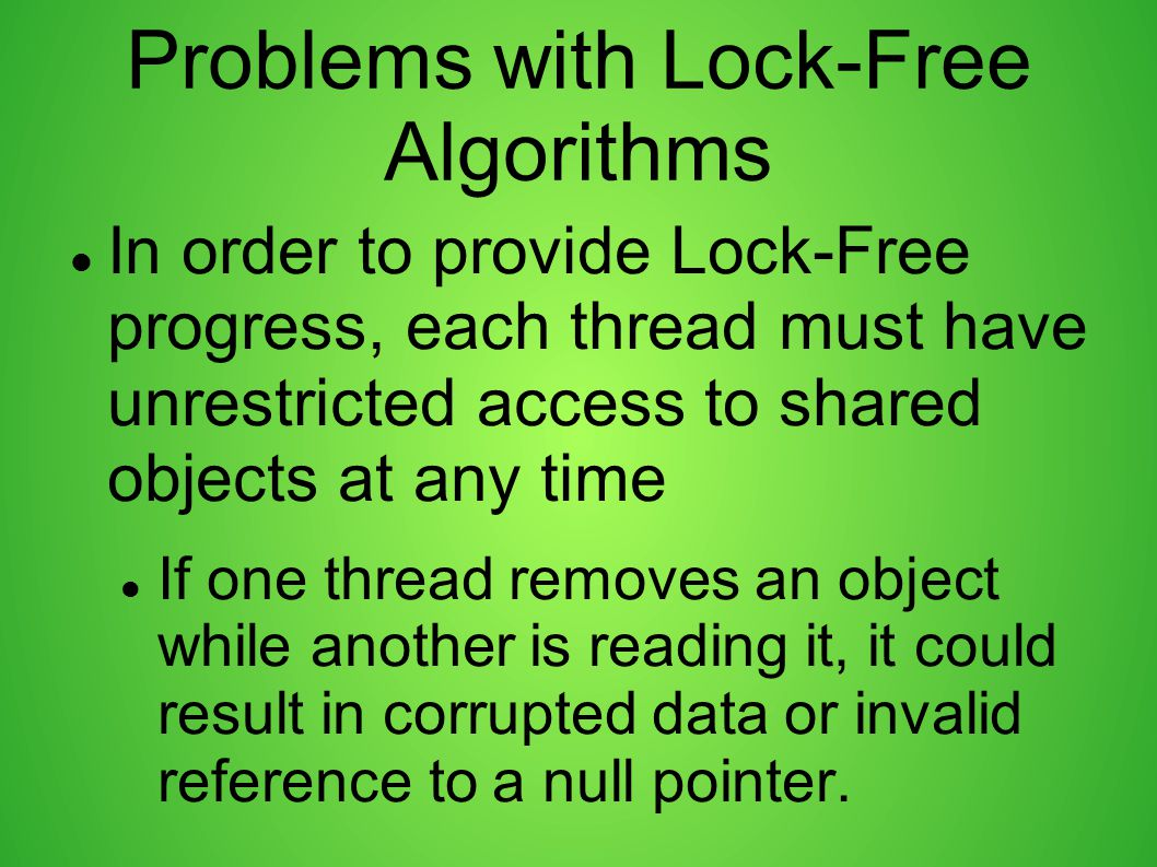 Problems with Lock-Free Algorithms