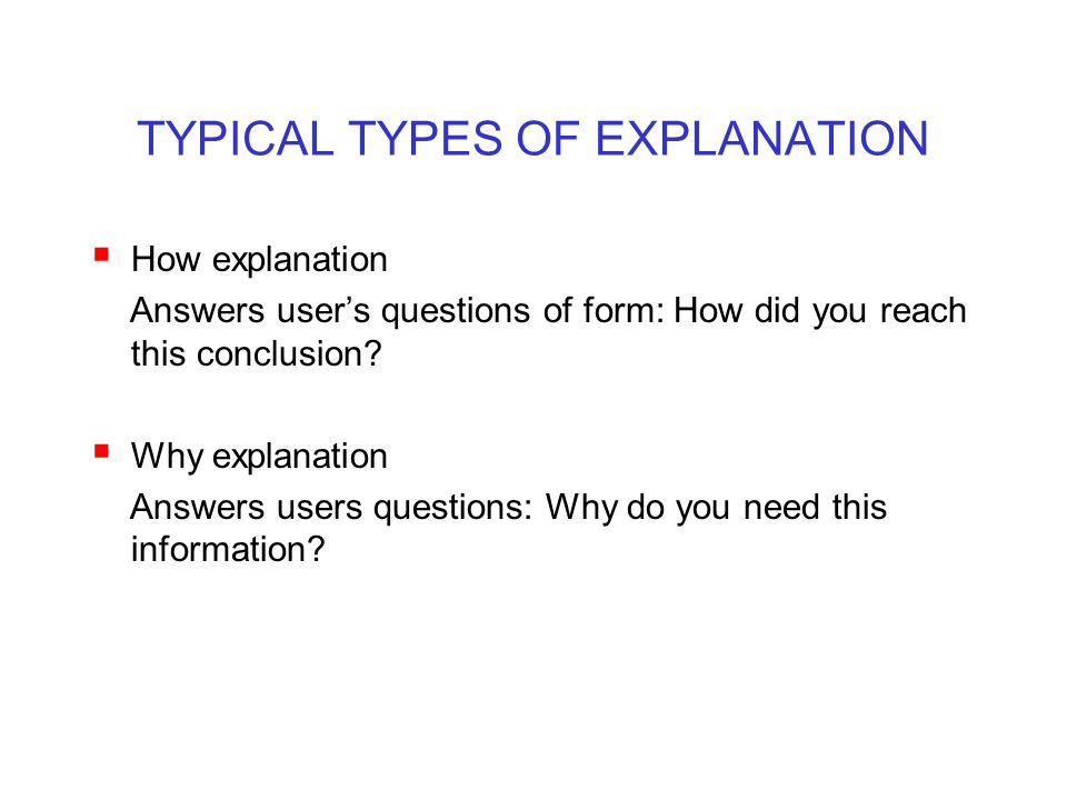TYPICAL TYPES OF EXPLANATION