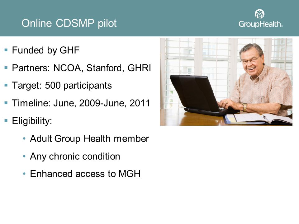 Online CDSMP pilot Funded by GHF Partners: NCOA, Stanford, GHRI
