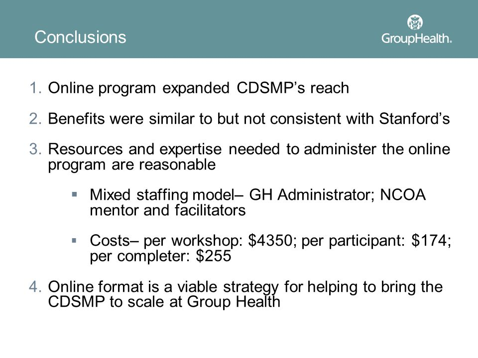 Conclusions Online program expanded CDSMP's reach