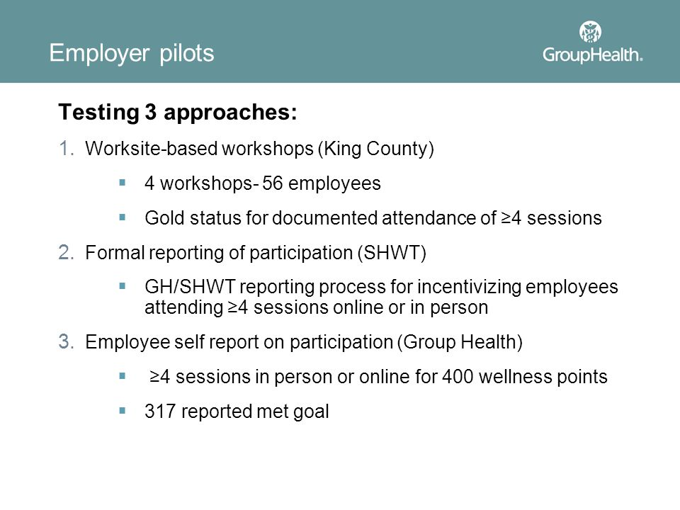 Employer pilots Testing 3 approaches: