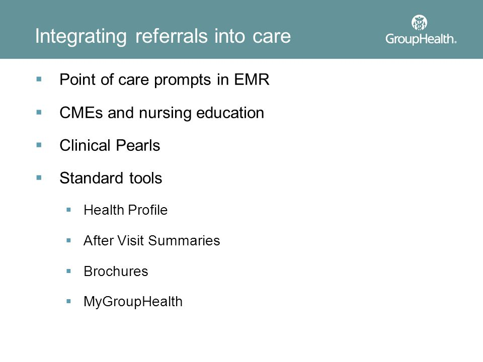 Integrating referrals into care
