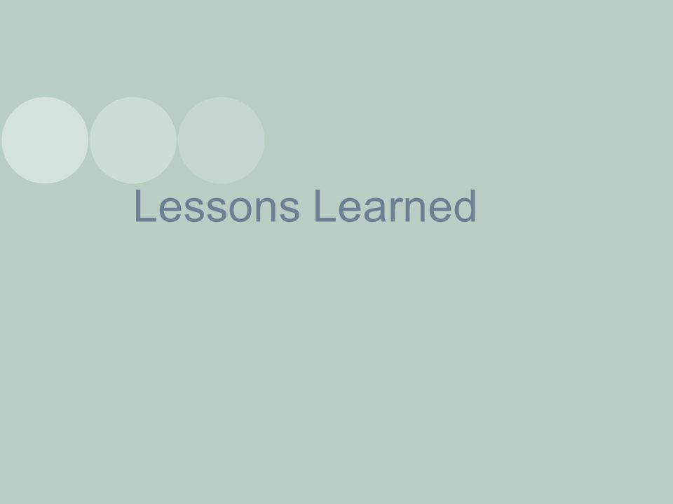 Lessons Learned 32